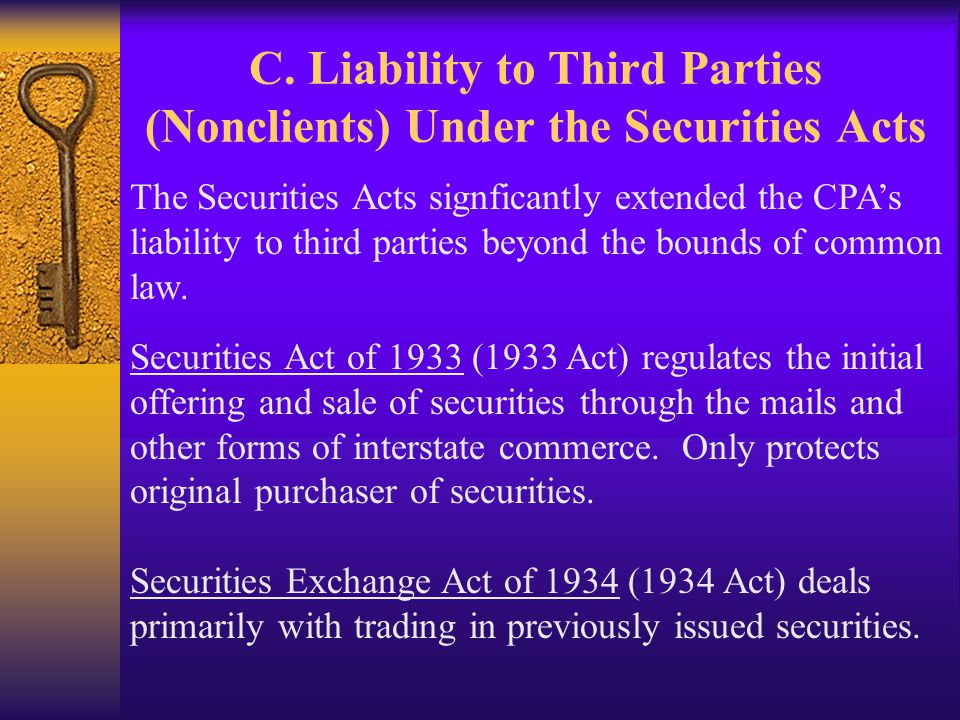 C. Liability to Third Parties (Nonclients) Under the Securities Acts