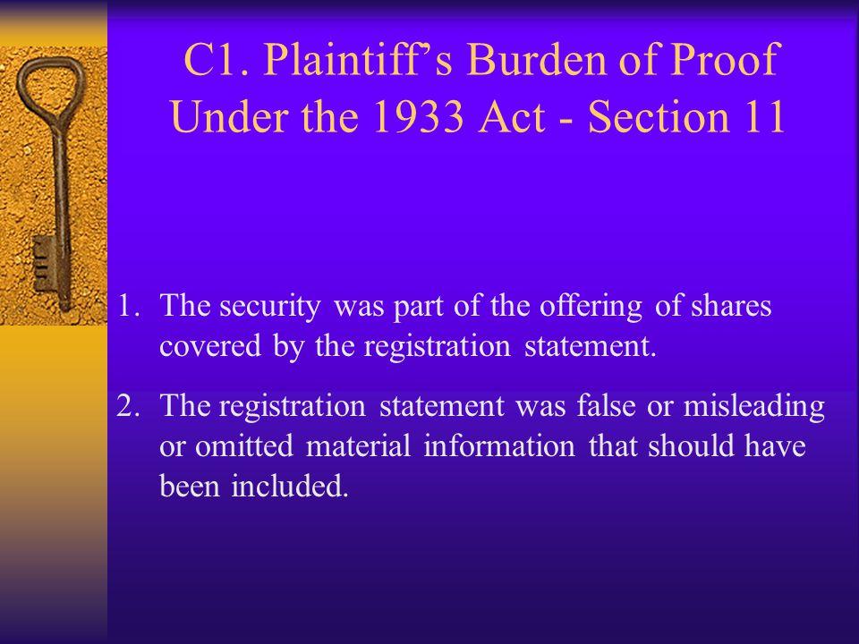 C1. Plaintiff's Burden of Proof Under the 1933 Act - Section 11