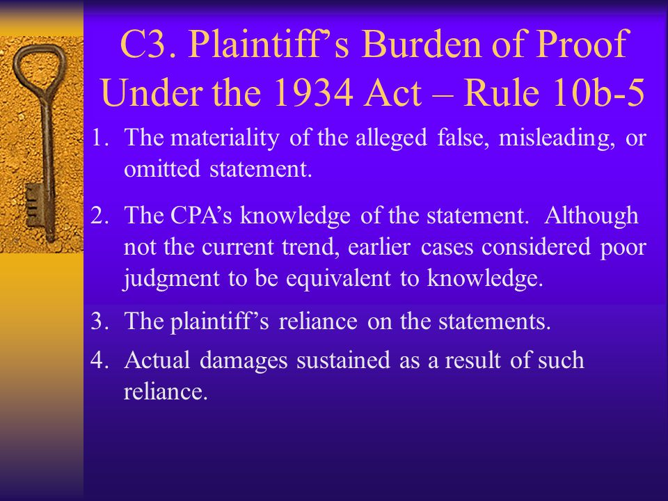 C3. Plaintiff's Burden of Proof Under the 1934 Act – Rule 10b-5