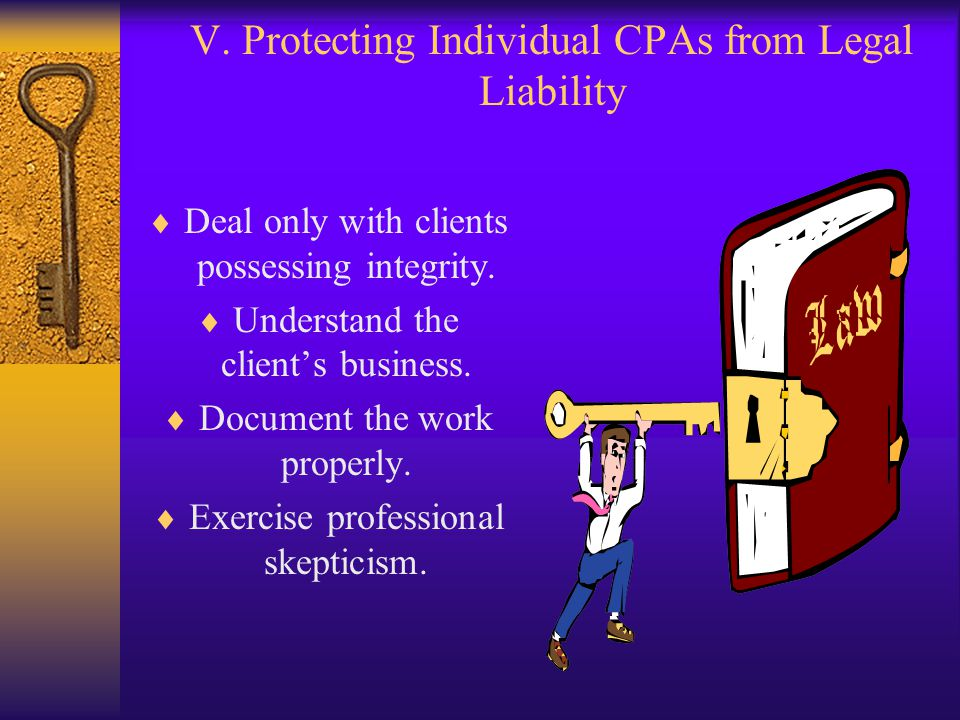 V. Protecting Individual CPAs from Legal Liability