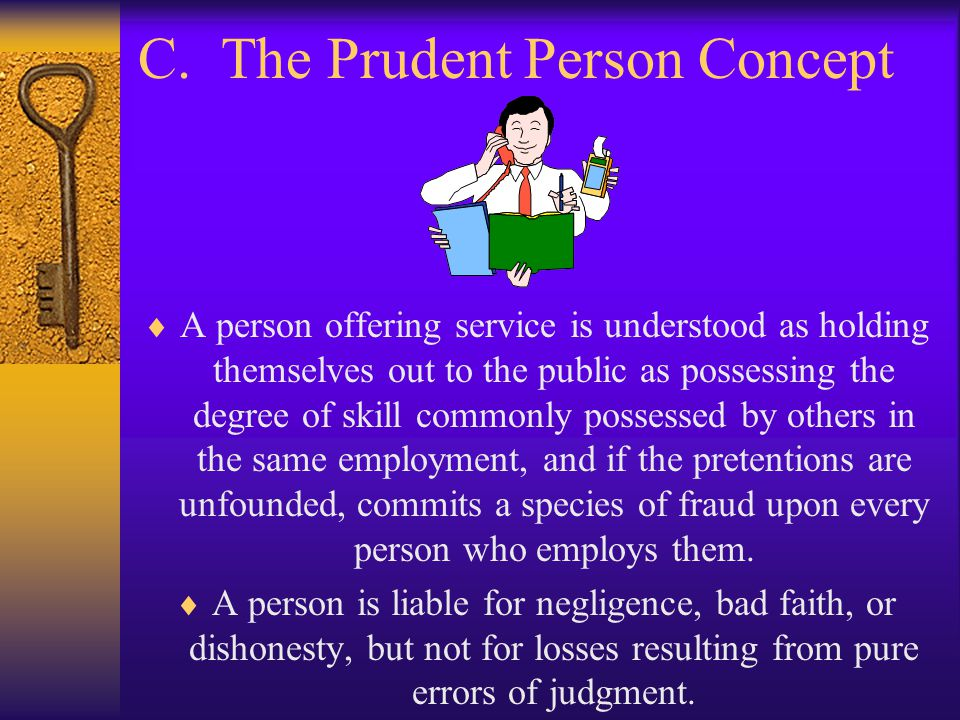 C. The Prudent Person Concept