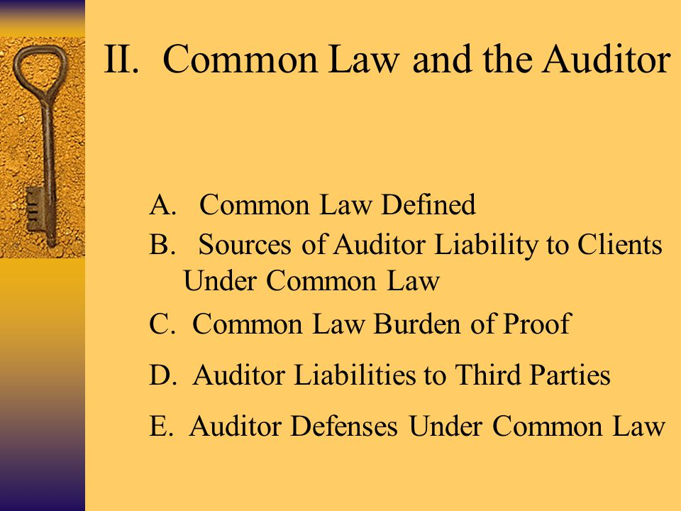 II. Common Law and the Auditor