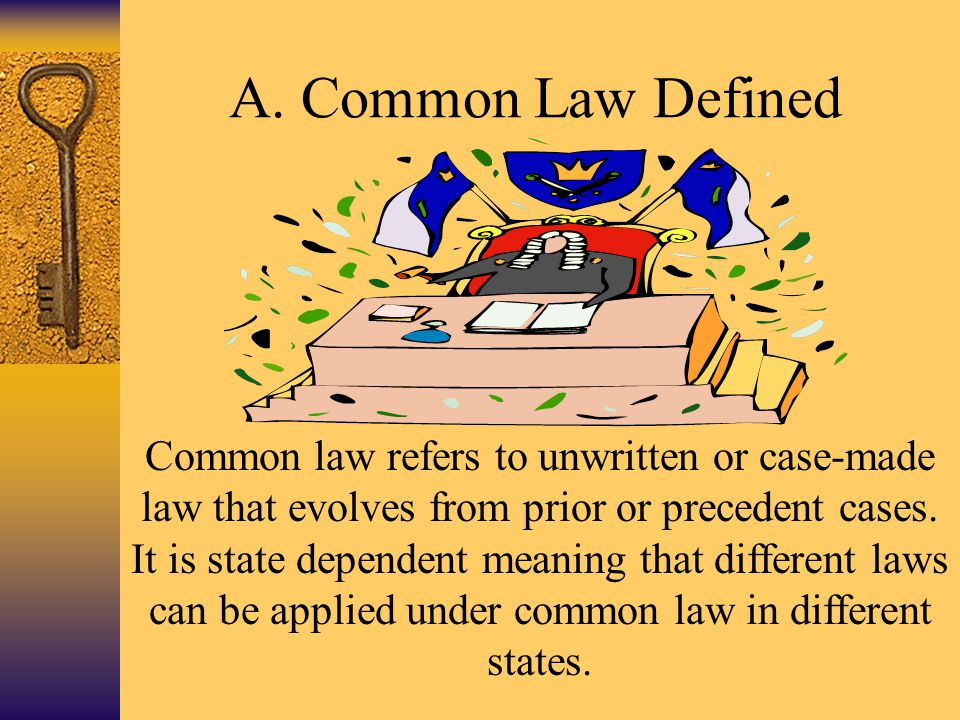 A. Common Law Defined