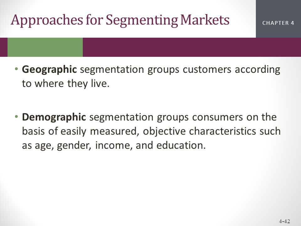 Approaches for Segmenting Markets