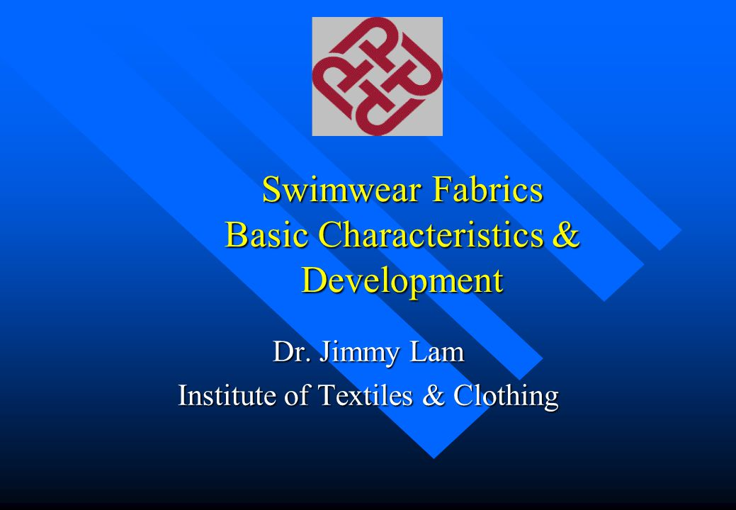 Swimwear Fabrics Basic Characteristics & Development
