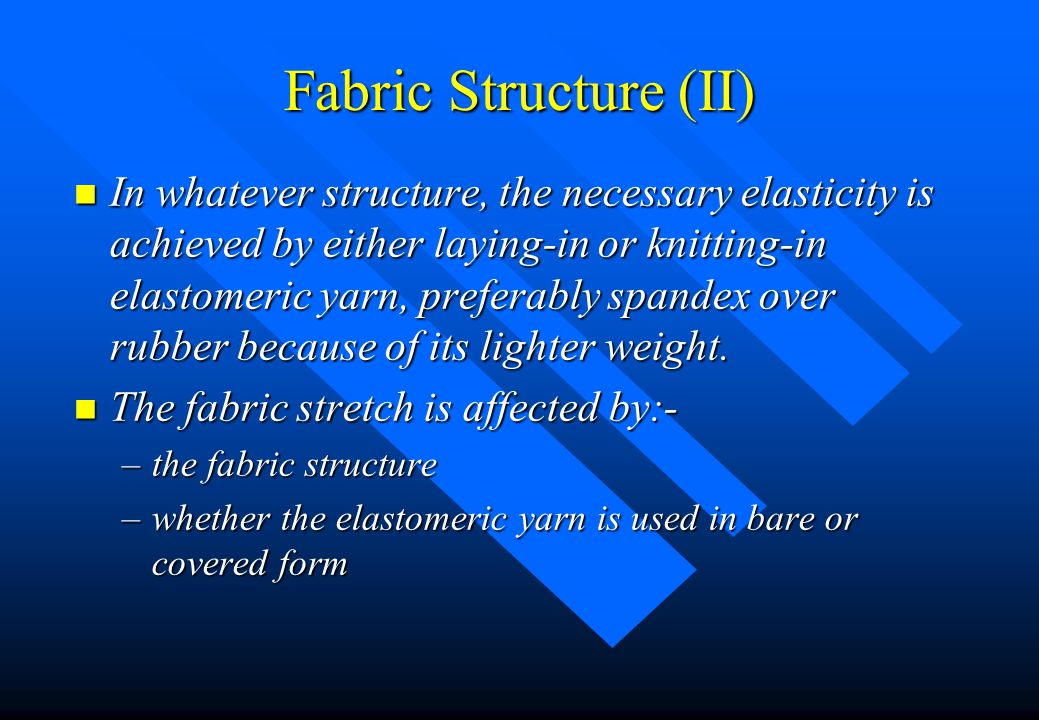 Fabric Structure (II)