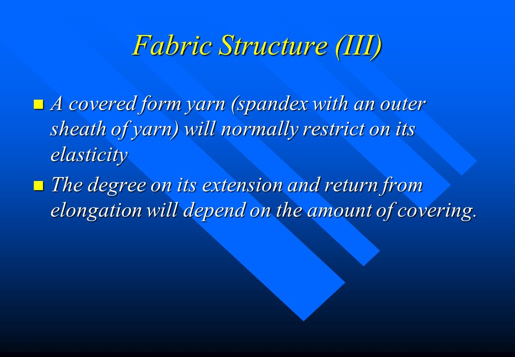 Fabric Structure (III)