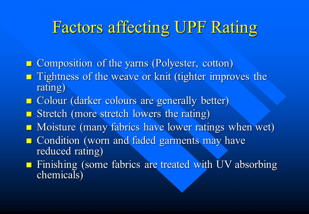 Factors affecting UPF Rating