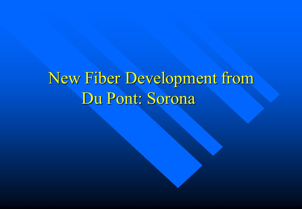 New Fiber Development from Du Pont: Sorona