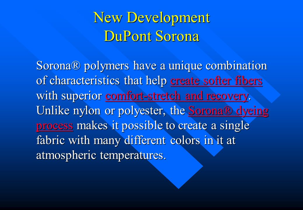 New Development DuPont Sorona