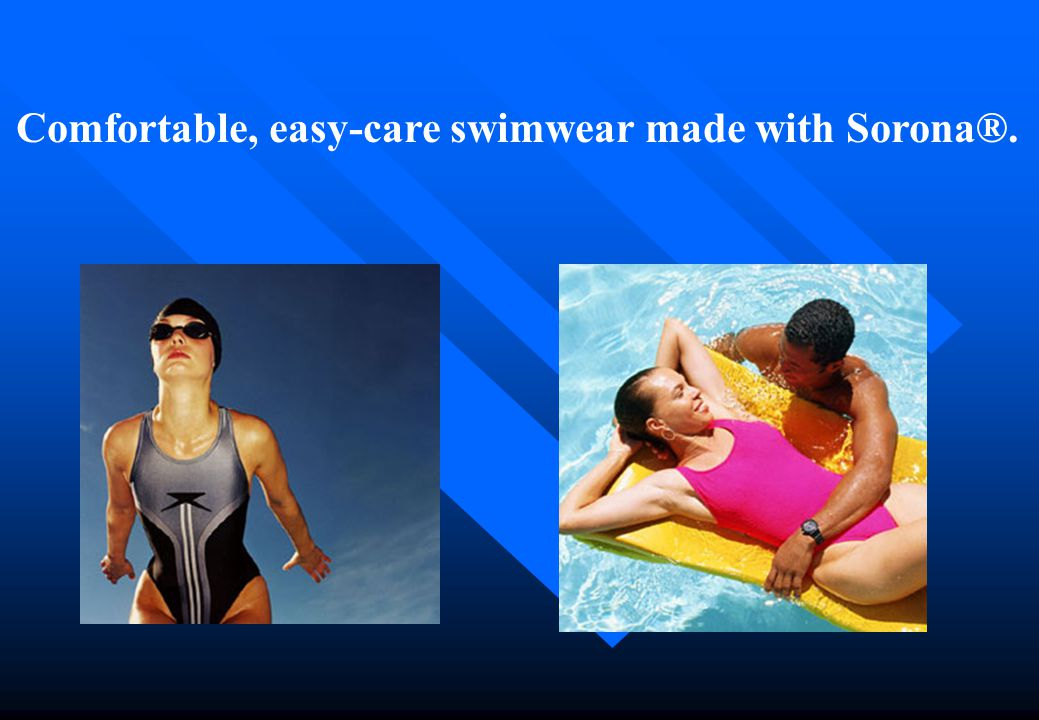 Comfortable, easy-care swimwear made with Sorona®.
