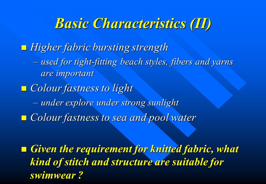 Basic Characteristics (II)