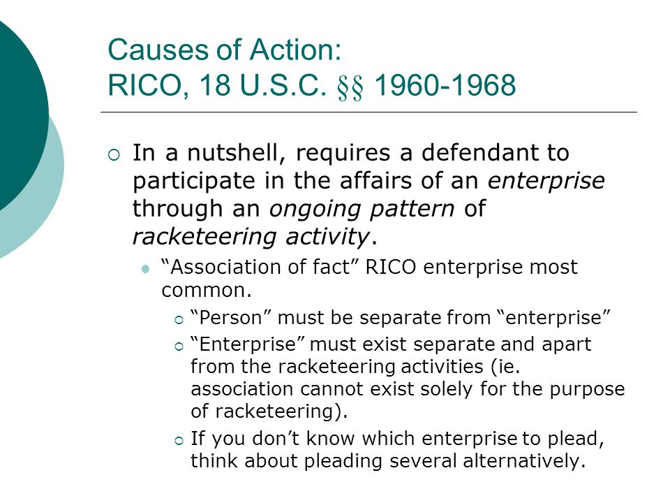 Causes of Action: RICO, 18 U.S.C. §§