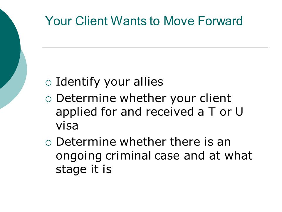 Your Client Wants to Move Forward
