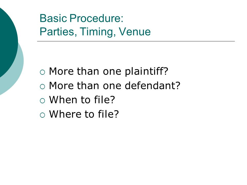 Basic Procedure: Parties, Timing, Venue