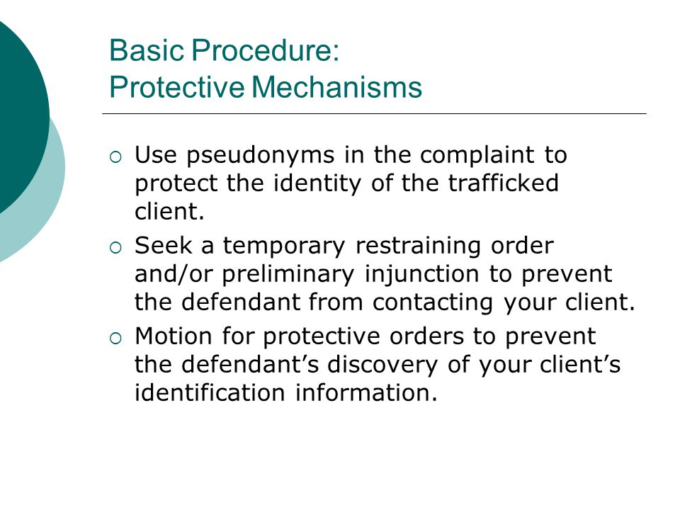 Basic Procedure: Protective Mechanisms