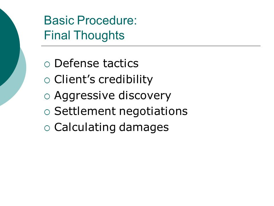 Basic Procedure: Final Thoughts