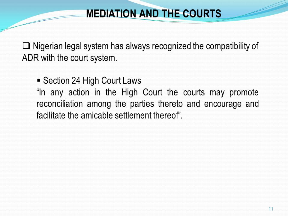 MEDIATION AND THE COURTS