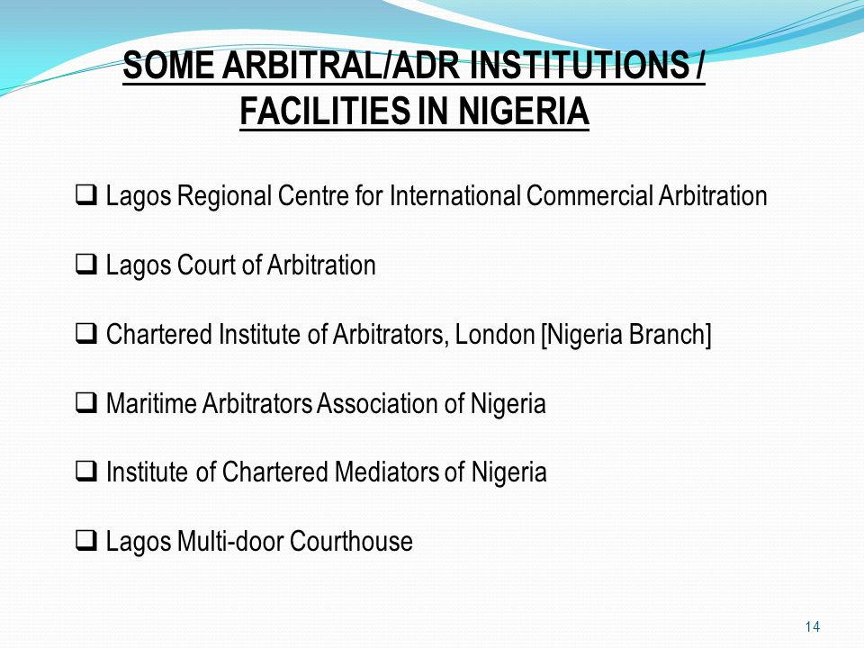 SOME ARBITRAL/ADR INSTITUTIONS / FACILITIES IN NIGERIA