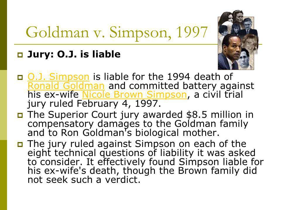 Goldman v. Simpson, 1997 Jury: O.J. is liable