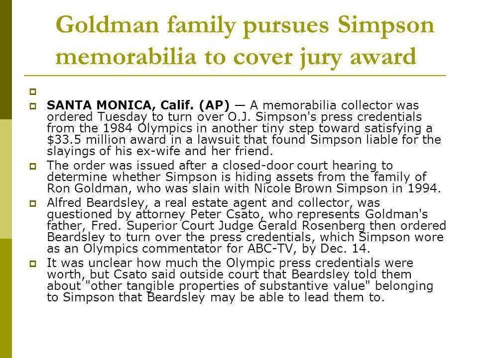 Goldman family pursues Simpson memorabilia to cover jury award
