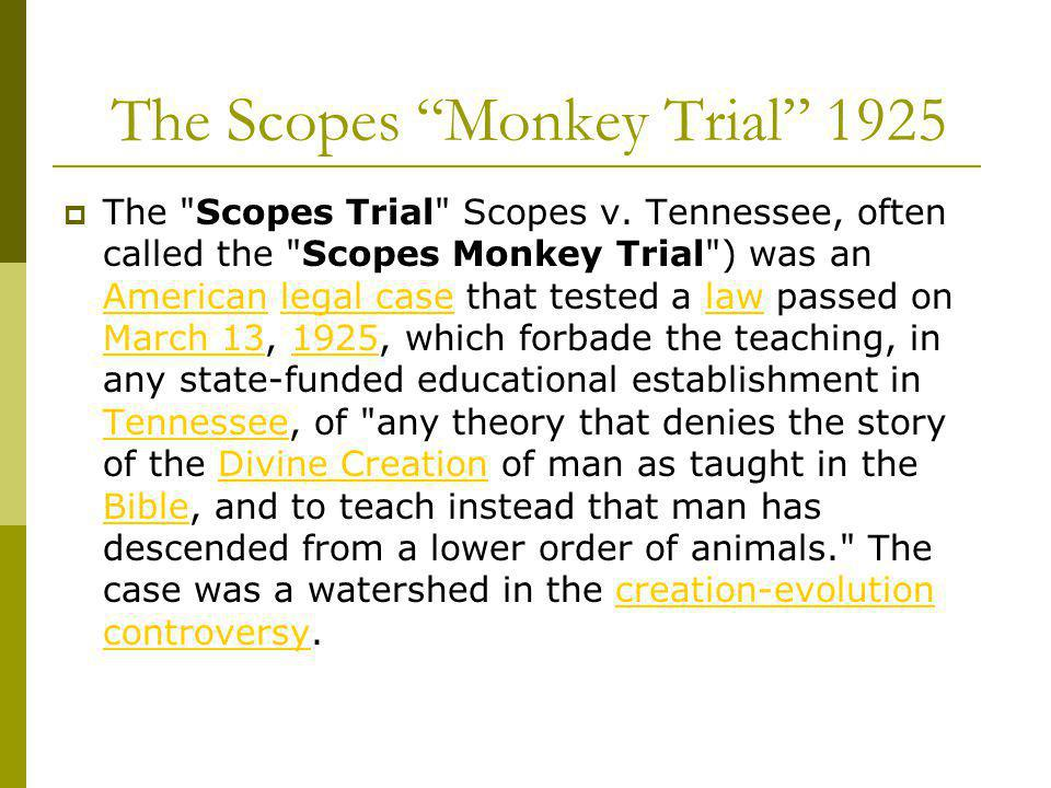 The Scopes Monkey Trial 1925