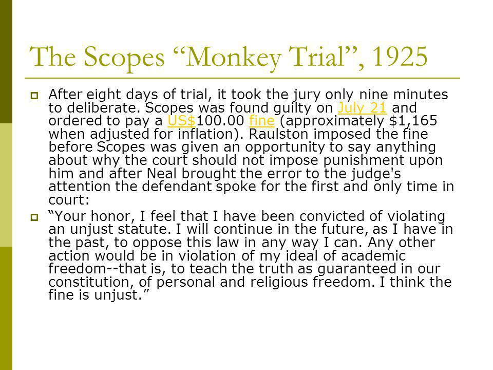 The Scopes Monkey Trial , 1925