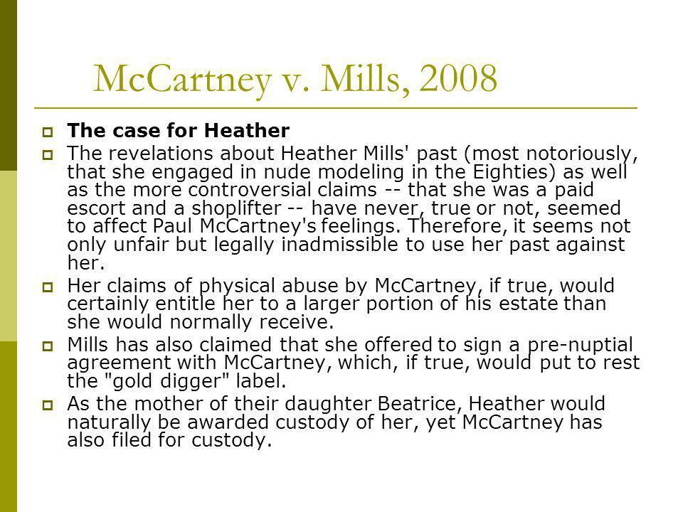 McCartney v. Mills, 2008 The case for Heather