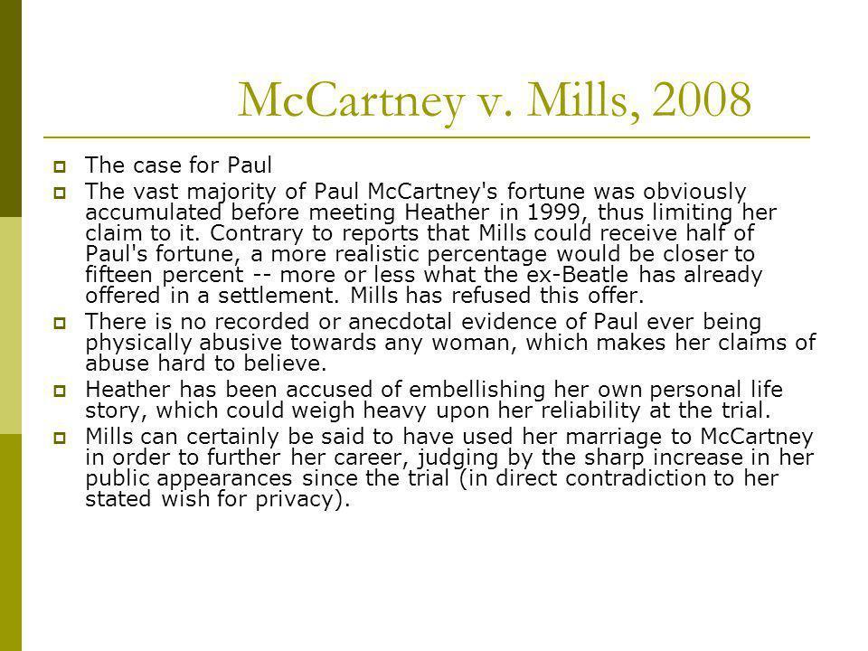 McCartney v. Mills, 2008 The case for Paul
