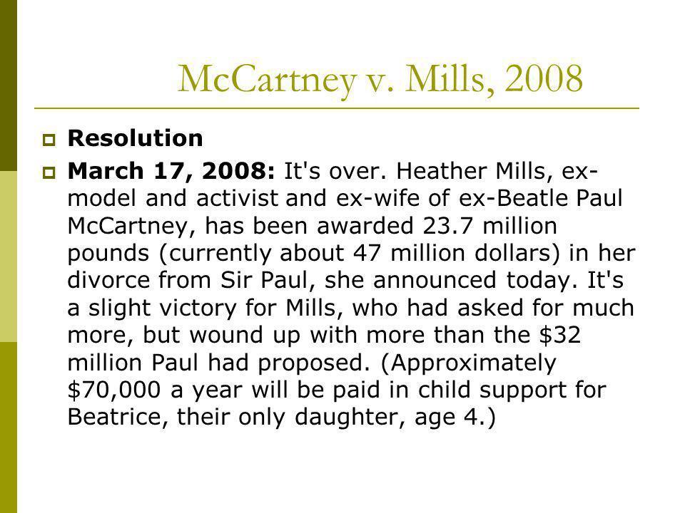 McCartney v. Mills, 2008 Resolution
