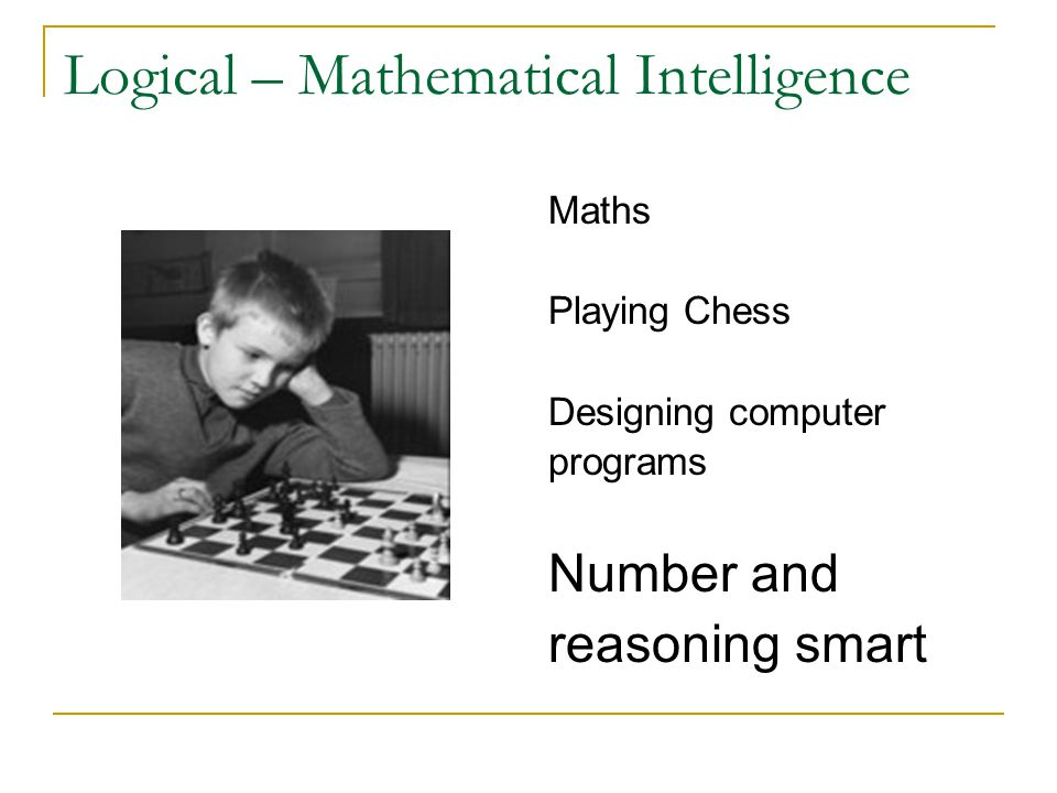 Logical – Mathematical Intelligence