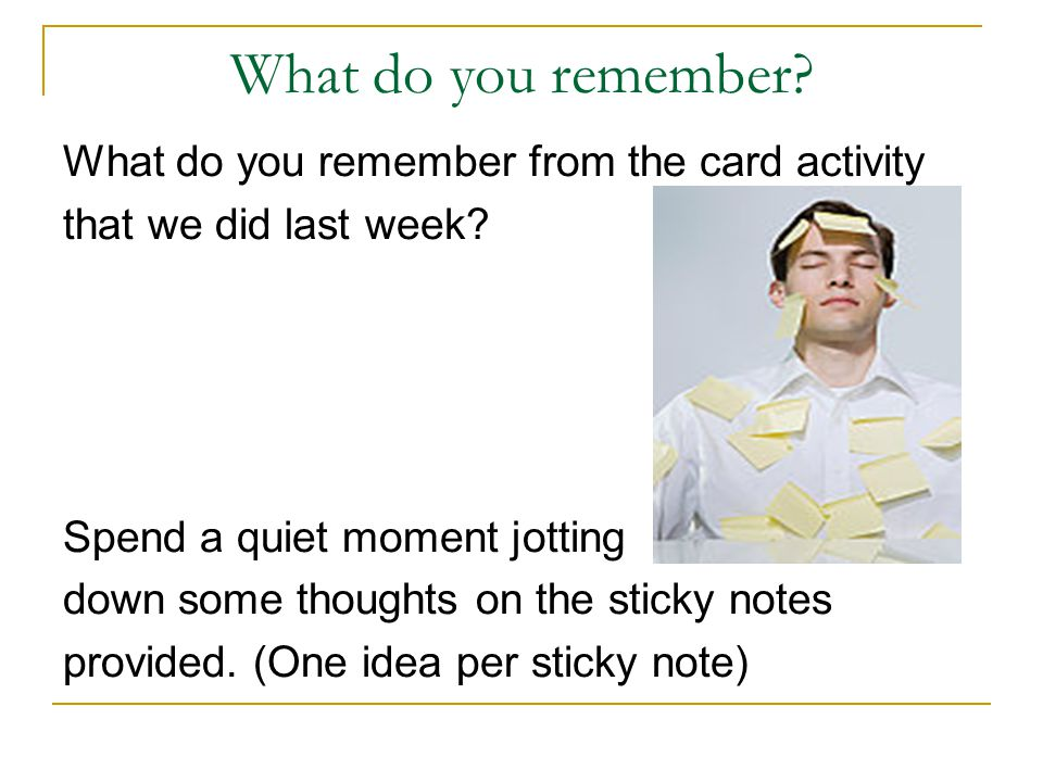 What do you remember What do you remember from the card activity