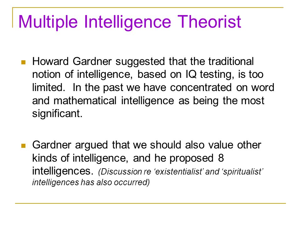 Multiple Intelligence Theorist