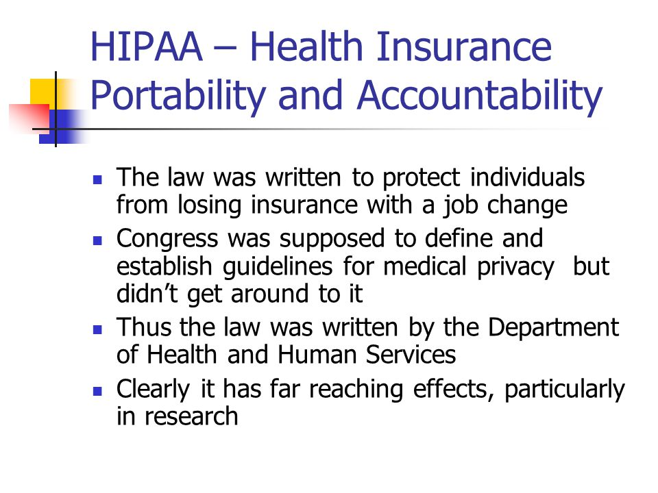 HIPAA – Health Insurance Portability and Accountability