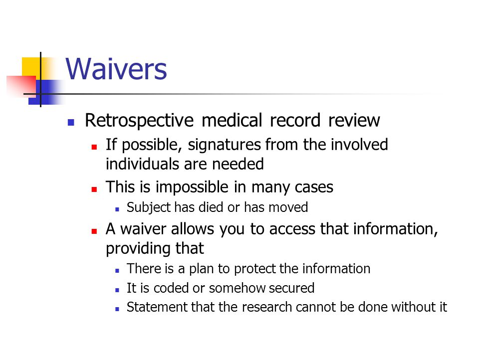 Waivers Retrospective medical record review