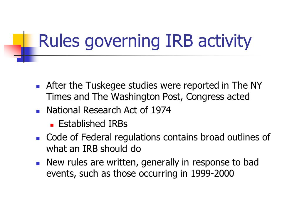 Rules governing IRB activity