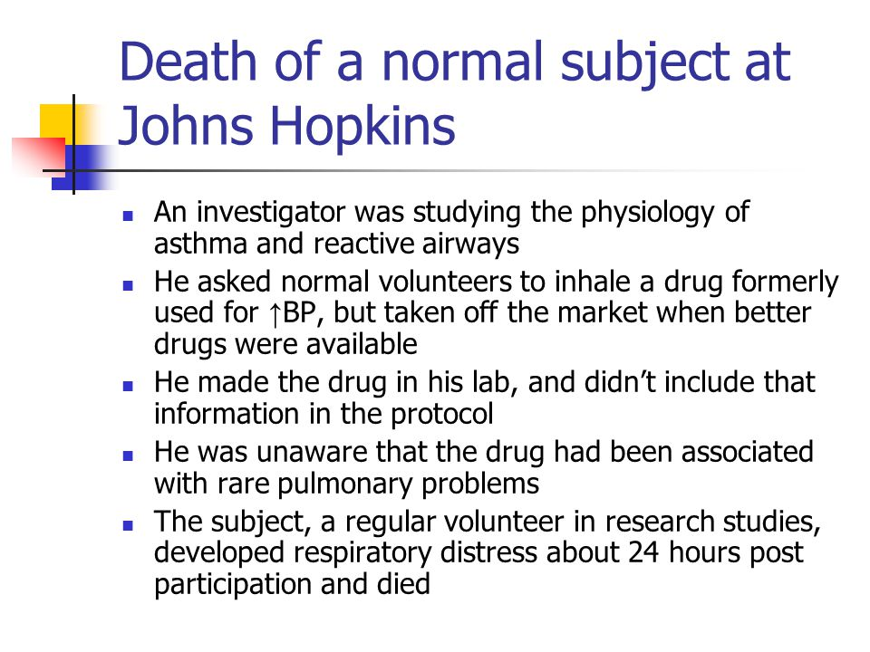 Death of a normal subject at Johns Hopkins