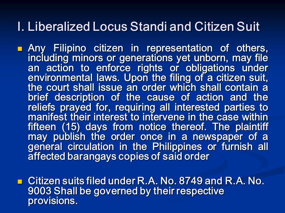 I. Liberalized Locus Standi and Citizen Suit