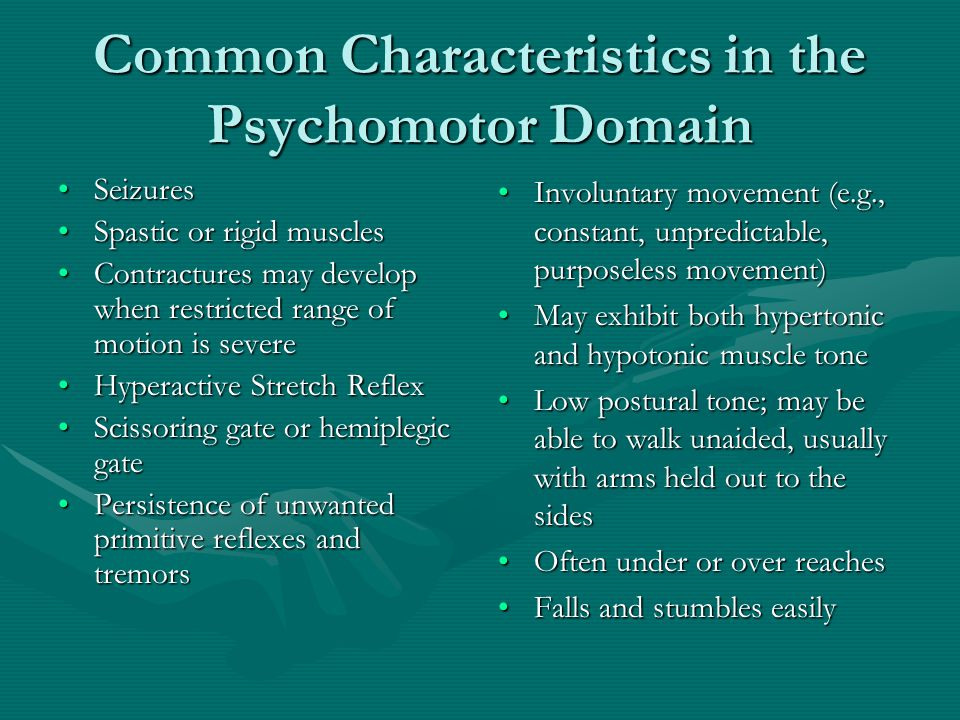 Common Characteristics in the Psychomotor Domain