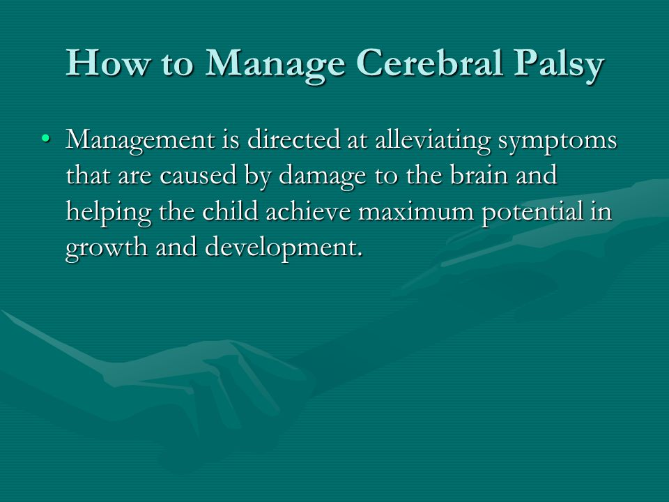 How to Manage Cerebral Palsy