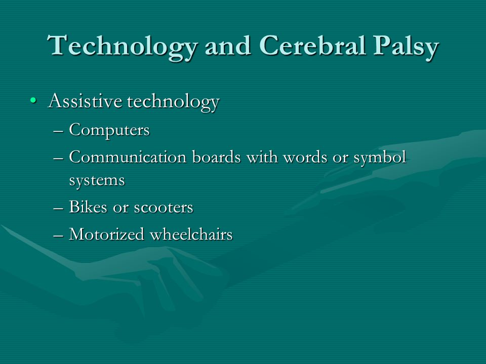 Technology and Cerebral Palsy