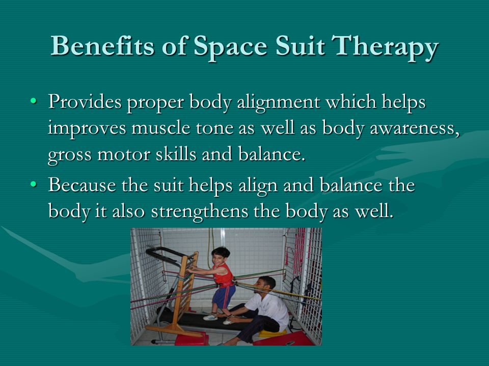 Benefits of Space Suit Therapy