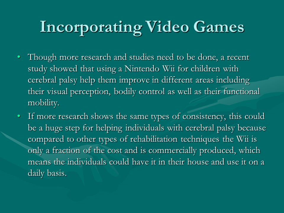 Incorporating Video Games