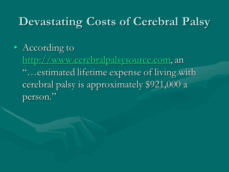 Devastating Costs of Cerebral Palsy