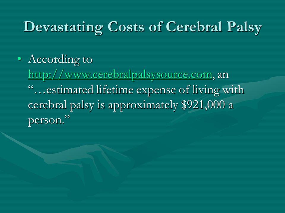 Devastating Costs of Cerebral Palsy