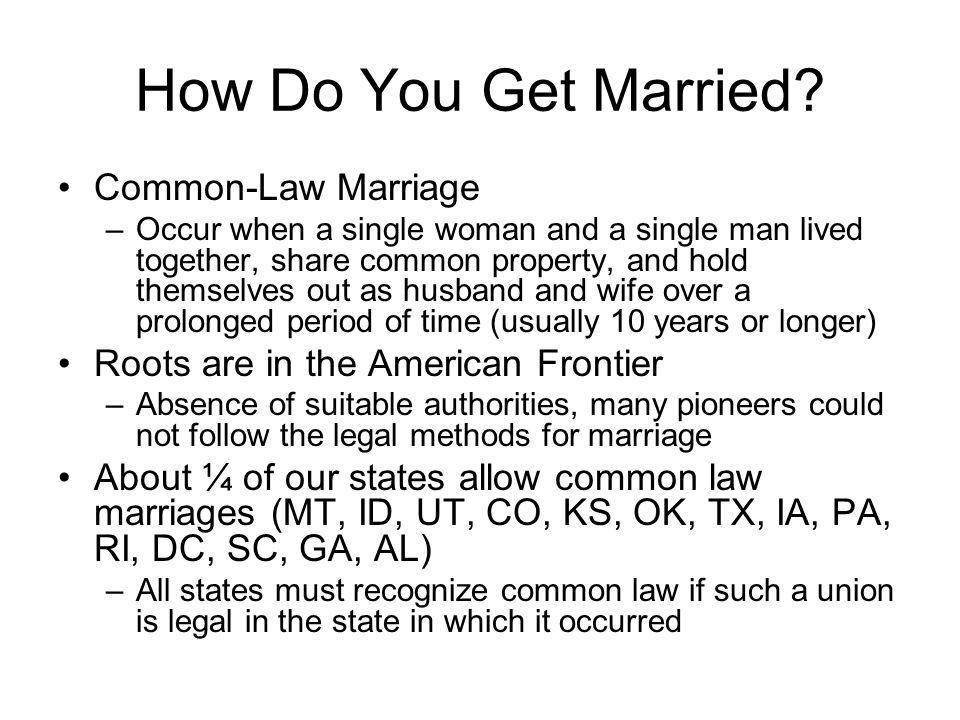 How Do You Get Married Common-Law Marriage