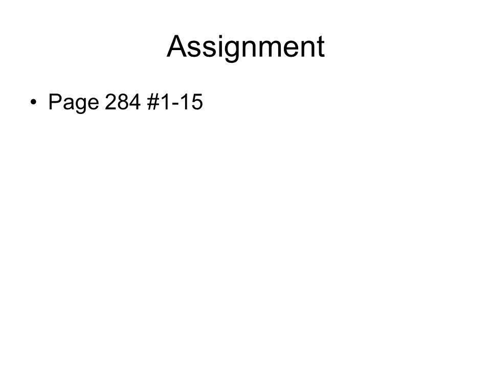 Assignment Page 284 #1-15