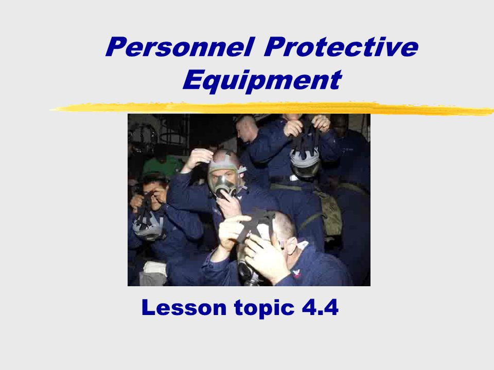 Personnel Protective Equipment