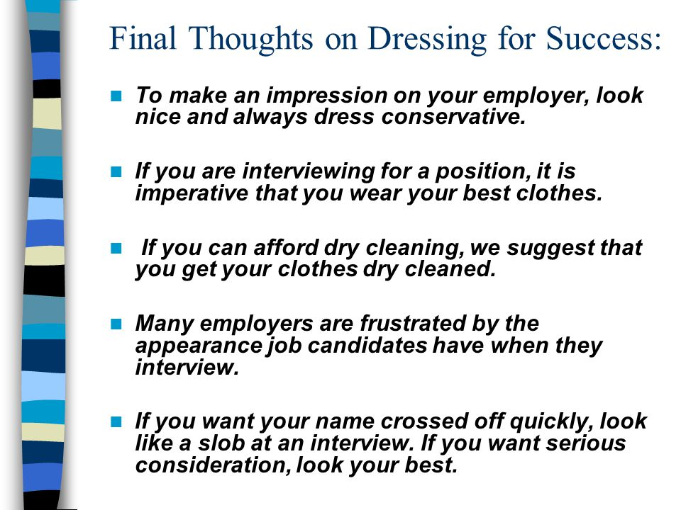 Final Thoughts on Dressing for Success: