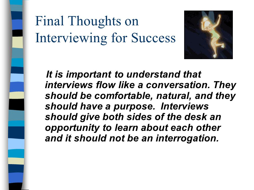 Final Thoughts on Interviewing for Success